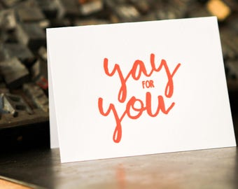 Yay for You, letterpress greeting card
