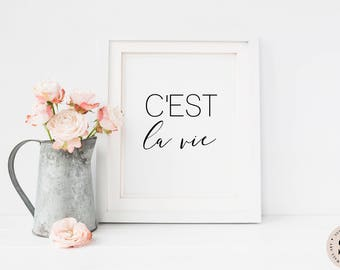 C'est La Vie Print — Printable Wall Art Quote Black And White Print Modern Wall Art Cest La Vie Print French Quote Digital INSTANT DOWNLOAD