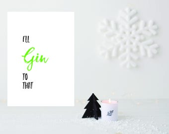 Gin Printable, A4 Gin Print, Gin Sign, Christmas Gin Print, Gin gift, Kitchen Decor, Digital Gin Sign, Best Friend Gift, Gift for Gin Lover