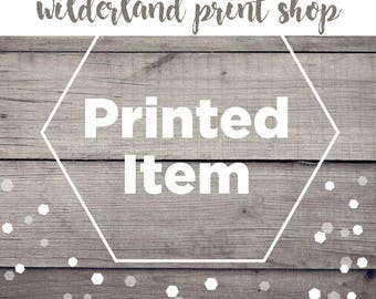 Purchase Any Instant Download as a Printed Item