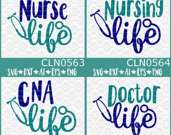 BUNDLE! Nurse Nursing CNA Doctor Life Student Gift Design SVG DxF Ai Eps PnG Vector Instant Download Commercial Cut File Cricut Silhouette