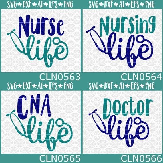 BUNDLE! Nurse Nursing CNA Doctor Life Student Gift Design SVG DxF Ai Eps PnG Vector Instant Download Commercial Cut File Cricut Silhouette
