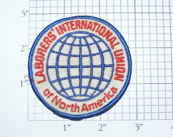 Laborers' International Union of North America (Dingy) Vintage Sew-on Embroidered Patch Logo Emblem Collectible Crest Labor Worker Tradesman