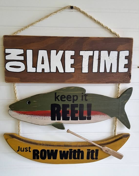 Rustic lake cabin sign on lake time keep it reel just row for Keep it reel fishing