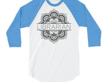 Flower Mandala Librarian 3/4 Sleeve Raglan | Library Science | Library Media Specialist | Library Lover