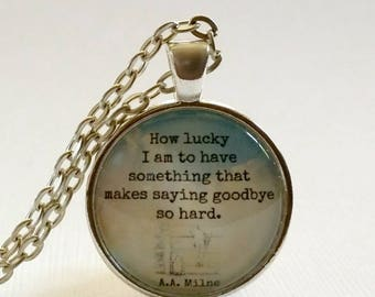 Winnie the Pooh Quote | Quote Necklace | Saying Goodbye | Pendant | Goodbye Quote | How Lucky I Am | Free Gift Box | Goodbye Gift