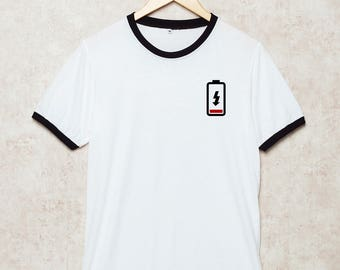 Battery Shirts Low Battery Shirt Pocket Tshirt Gift for Her T-Shirt Ringer White Size S , M , L , XL , 2XL , 3XL three color ring