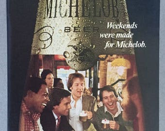 "1980 Michelob Beer Print Ad - ""Weekends were made for Michelob"""