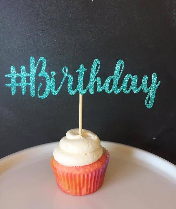 Hashtag Birthday Cake Topper Birthday Cake Topper Happy