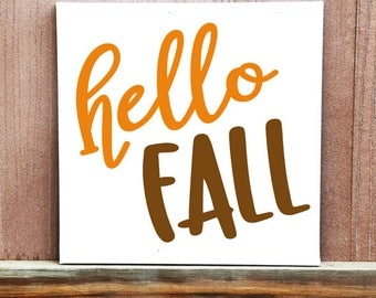 Hello Fall Sign - Hand Painted Canvas - Fall Sign- Autumn Decor - Fall Decor - Thanksgiving Decor - Halloween Decoration - Wall Art