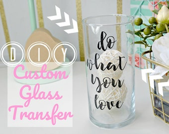 Inspirational Quote Art- Glass Tape Transfer Printable! - (Do what you love saying)