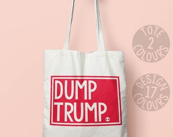 Dump Trump canvas tote bag, gift ideas for nasty woman activist, protest rally, american demo march, resistance, feminist af, grl pwr