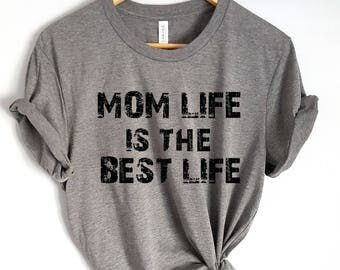 women clothing, mom grey shirt, mom life is the best life, funny mom t shirt