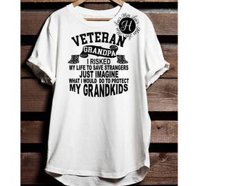 Veteran Grandpa I RISKED MY to save strangers just imagine what id do to protect my Grandkids SVG  dfx  Cricut explore file t shirt