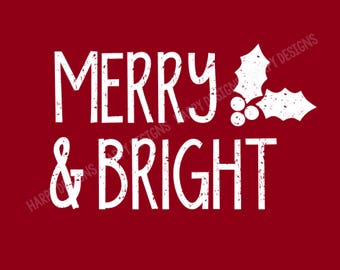 Merry & Bright SVG, Grunge Merry and Bright SVG, Grunge Svg, Christmas SVG, Cricut Files, Silhouette Files