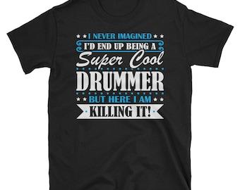 Drummer Shirt, Drummer Gifts, Drummer, Super Cool Drummer, Gifts For Drummer, Drummer Tshirt, Funny Gift For Drummer, Drummer Gift