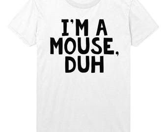 im a mouse duh t shirt top mean girls halloween quote stp697 - Halloween Quote Mean Girls