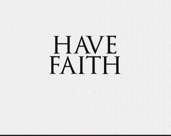 have faith svg dxf file instant download silhouette cameo cricut clip art commercial use