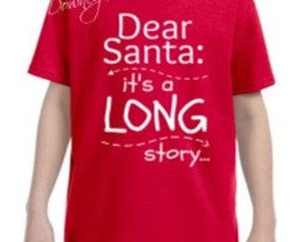 YOUTH Dear Santa Its a long story Short-Sleeve or Long Sleeve Unisex T-Shirt