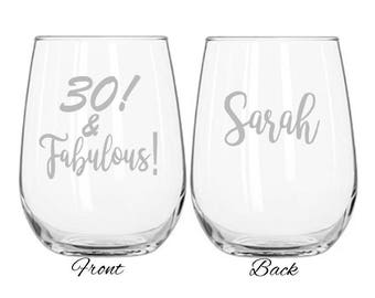 30 & Fabulous Birthday Wine Glass, Wine Glass, 40th Birthday, 50th, Birthday Gift for Her, Birthday Wine Glass, 60th Gift for Her, 70th