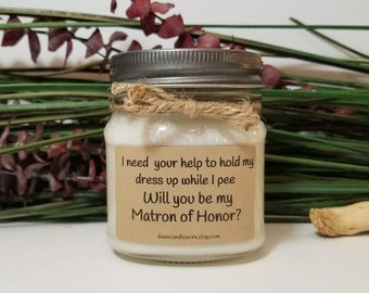 8oz Will You Be My Matron of Honor Gift - Maid of Honor - Bridal Party Gifts - Soy Candles Handmade - Bridesmaid Proposal  - Wedding Candles