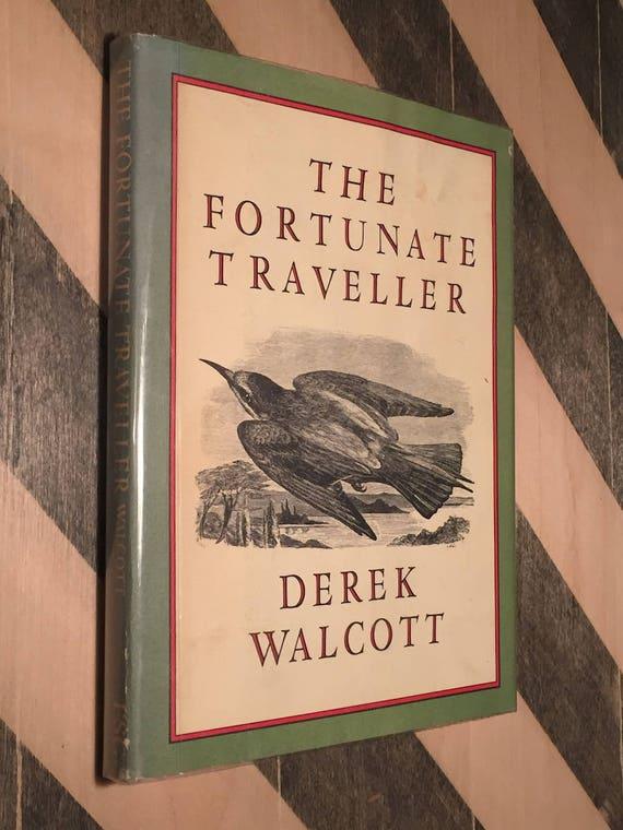 The Fortunate Traveler by Derek Walcott (1981) first edition book