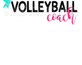 Volleyball coach SVG DXF PDF instant download design for cricut or silhouette