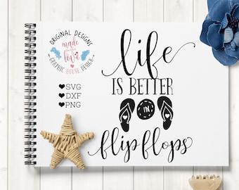flip flops svg, summer svg, beach svg, girl svg, t-shirt svg, life is better in flip flops svg cutting file, summer quotes, cameo, cricut