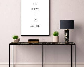 That Doesnut Fit My Aesthetic Print Typography Printable Poster X With Room Decor