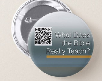 """JW.org from 1 pc, 5 pcs and 10 pcs.  bundle buttons.  """"PIONEER gift""""  pin. 2.25 pin 2016 QR code  """"What Does the Bible Really Teach?"""""""