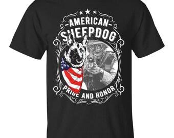 American Sheepdog, Sheepdog T shirt, Sheepdog Shirt, Sheepdog t-shirt, Sheepdog tee, Sheepdog tshirt, American Soldier, Pride And Honor
