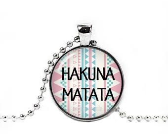 Hakuna Matata Necklace Hakuna Matata Pendant Swahili phrase No Worries Quote Necklace Lion King