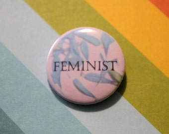 Feminist Badge 25mm Pinback Statement Button Pink