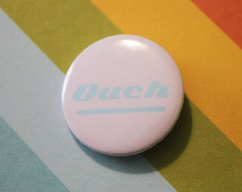 Ouch Sassy Badge 25mm Pinback Button Pink