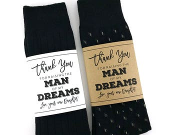 Thank You for Raising the Man of my Dreams Sock Wrapper, Father in Law Gift, Wedding Day Gift, Wedding Socks Wrapper, Wedding Socks Label