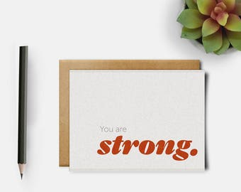You are Strong Card | Motivational Card | Encouragement Card | Stay Strong Card | Support Card | Be Strong | Card for Friend | Positive Card
