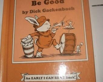 Hattie Be Quiet, Hattie Be Good Book - 1977