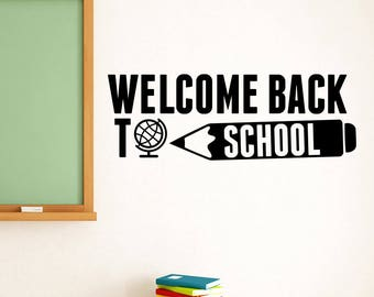 Welcome Back To School Sign Sticker Congratulations Banner Education Vinyl Decal Inspirational Quote Wall Art Dorm Classroom Decor ed10
