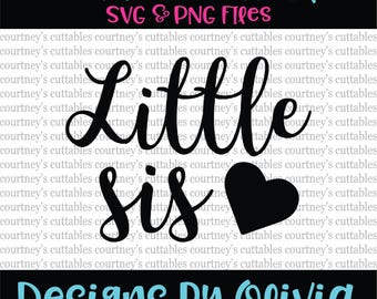 little sis svg/ little sis png/ sister svg cut file