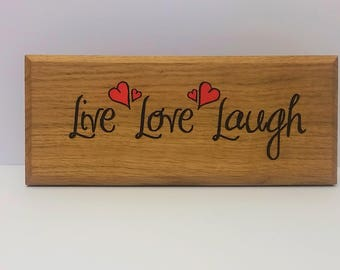 oak sign - oak plaque - personalised - live love laugh - rustic wall art - room decor  - christmas present - house warming - best friend
