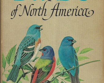 A Guide to Field Identification  Birds of North America by Chandler S. Robbins (Hardcover) (1966 1st Edition)