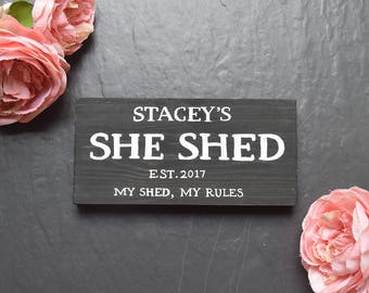 Personalised She Shed Wooden Sign | My Shed My Rules | Plaque | Mothers Day | Wife | Gift | Mum | Man Cave | Femme Den | Woman Cave | Lady