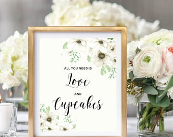 All You Need Is Love And Cupcakes, Cupcakes Sign, Wedding Dessert Sign, Printable Cupcakes Sign, Floral Watercolor, Watercolor Anemone #A001