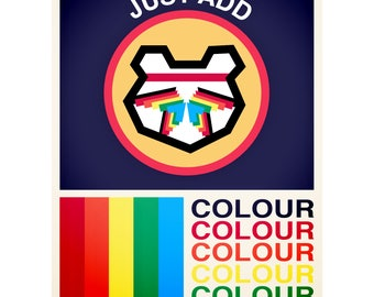Just Add Colour Art Print