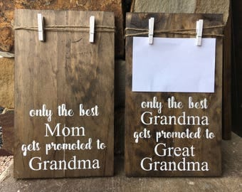 Grandma / Mom / Promoted to / Baby Announcement / Custom Rustic Wood Sign / Clothespin Twine Photograph