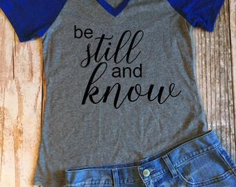Be Still and Know Baseball style shirt, Blue short sleeve