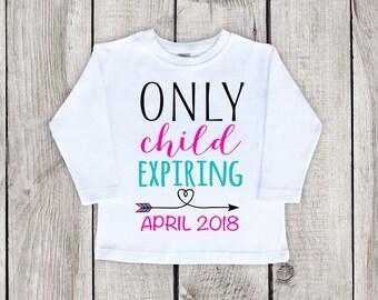 Big Sister Shirt, big sister shirts toddler, big sister announcement, Long Sleeve Big Sister Shirt, Only Child Expiring