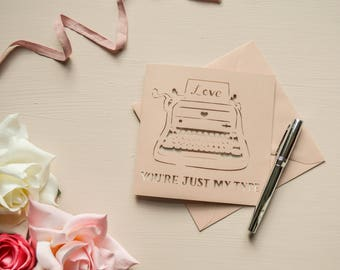 Just My Type Papercut Valentine Card Typewriter Rose Gold Greetings Card