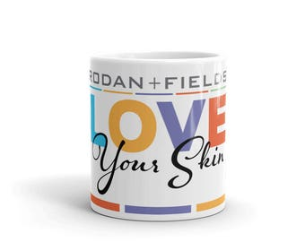 Rodan & Fields Mug, Love Your Skin, R+F, Independent Consultant