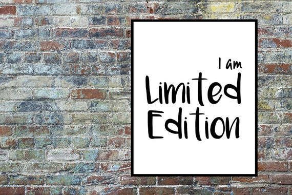 Teens Printable, Limited Edition Print, Motivational Print, Teenagers Quote Print, Gift for Teens, Instant Digital Download, Wall Art Decor